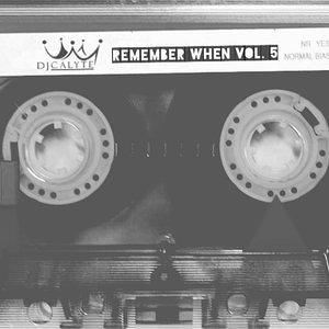 Remember When Pt. 5   DJ Calyte (ca-leet)