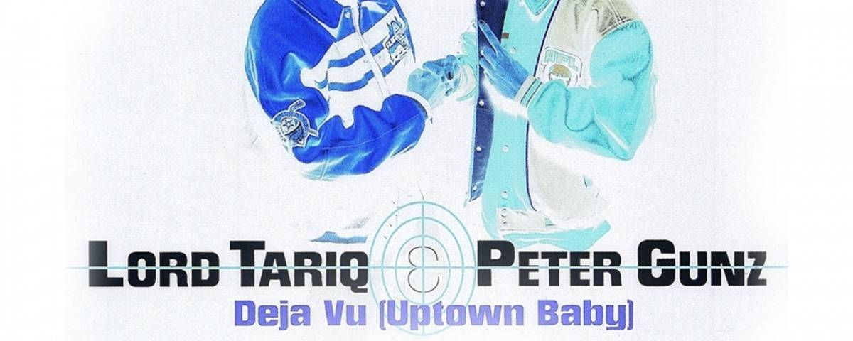 Lord Tariq, Peter Gunz, Déjà Vu 2016 (Uptown Baby) DJ Sojo Remix CLEAN Extended
